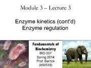 Module-3, Lecture-3 Enzyme Kinetics and Regulation