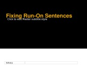 Fixing Run-On Sentences