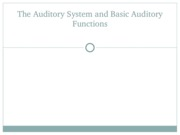 Sensation _ Perception - lecture 15 - the auditory system and basic auditory functions