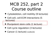 MCB 252 Pluripotent Stem Cells Lecture