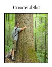 Lecture 11 - Environmental Ethics student(3).ppt