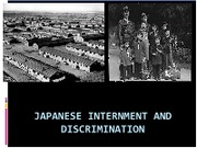 Japanese Internment and Discrimination