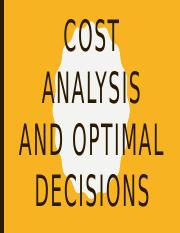 Cost analysis and optimal decisions.pptx