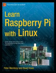 Learn Raspberry Pi with Linux (Apress, 2012, 1430248211)