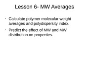 Lesson 6 - MW Averages