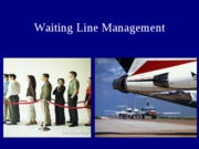 ops mgt 7_8_queuing_spring3501-2