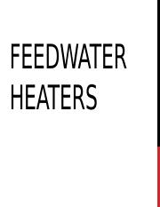 FEEDWATER HEATERS.pptx