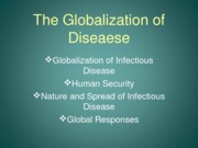 The Globalization of Disease