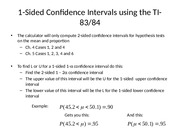 1-Sided Confidence Intervals using the TI-83(1)