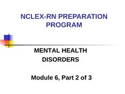 NCLEX RN PREPARATION PROGRAM mental health disorders 2 of 3