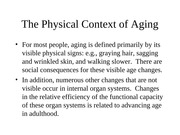 EDHD 400 Physical Context of Aging Spring 2012