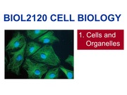 BIOL2120 1 Cells and Organelles