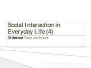 (4) Social Interaction in Everyday Life
