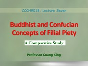 07 - Buddhist and Confucian Concepts of Filial Piety
