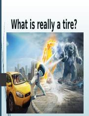 What is really a tire