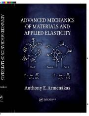Armenàkas, Anthony E-Advanced Mechanics of Materials and Applied Elasticity-CRC Press (2013) (1).pdf