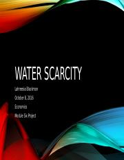 Water Scarcity Project  Lahreesia Blackmon