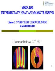 MESF5450 Chapter 3 Steady Heat Conduction and Mass Diffusion