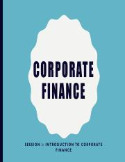 Session 1 - Introduction to Corporate Finance.pdf