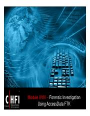 CHFI v4 Module 18 Forensic Investigating using AccessData FTK