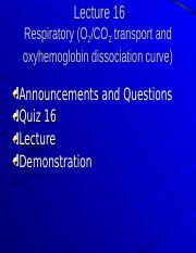 Student Lecture 16 Finished- (Respiratory - O2 CO2 Dissociation Curve and Oxyhemoglobin Dissociation