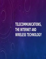 Telecommunications, the Internet and Wireless Technology.pptx
