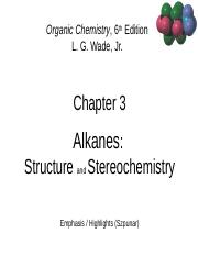 Chap+3+-+Alkanes%2C+Structure%2C+Stereochem+09+13+10