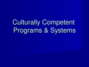 PP20 Culturally Competent Programs and Systems.ppt