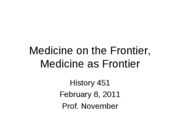 2011-02-08 -- Medicine on the Frontier