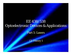 2016_EE438538_Part_5_Lasers_2_Theory_1