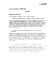 appendix e collaboration worksheet Appendix e collaboration worksheet write a 100- to 150-word response to each of the following questions: what are the advantages of having diversity in a collaborative learning environment collaborating helps each individual learn from different interests sheltering yourself from diversity can actually harm you than help you.