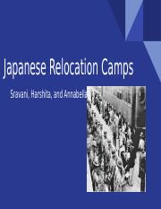 Japanese Relocation Camps During WW2.pptx