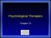PSYC 101 Chapter 15 PowerPoints