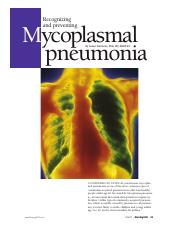 Recognizing and preventing Mycoplasmal pneumonia