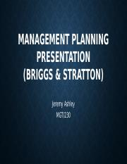 mgt 230 management planning presentation bp Management planning presentation the planning process by dominee phillips mgt/230 10-24-12 decision making & management of bp: influence of the planning.