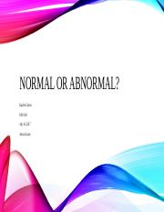 Normal or Abnormal-KC.pptx