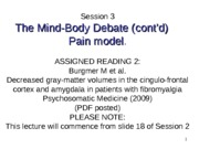 WEB Session 3 The Mind Body Debate 3B03-PAIN MODEL contd
