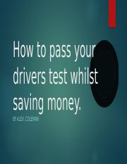 How to pass your drivers test whilst saving.odp