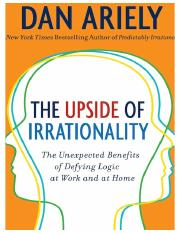 [Dan_Ariely]_The_Upside_of_Irrationality_-_The_Une(z-lib.org).pdf