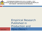 Empirical Research Published in Production and Operations Management (1992-2005) Trends and Future R