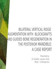 interdisciplinary 2 exported to ppt  Bilateral Vertical Ridge  Augmentation With  BlockGrafts and Gu