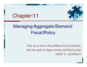 Chapter 11 - Managing Aggregate Demand - Fiscal policy
