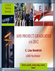 Take the LEAD - AHS Project Graduates.ppt