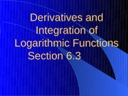 6.4  Derivatives and Integration of Logarithmic Functions