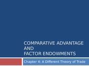 ECON4040 Chapter 4 Comparative Advantage and Factor Endowments
