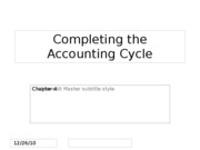 Ch.4 Completing the Accounting Cycle
