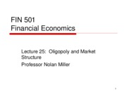 Lecture 25 - Oligopoly and Market Structure