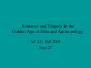 AC231 Romance and Tragedy