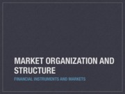FIM_Lecture_1_MarketOrganization