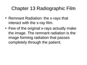 Week 3c Chapter 13 Radiographic Film